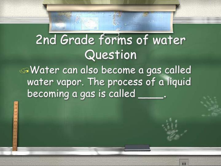 2nd Grade forms of water Question