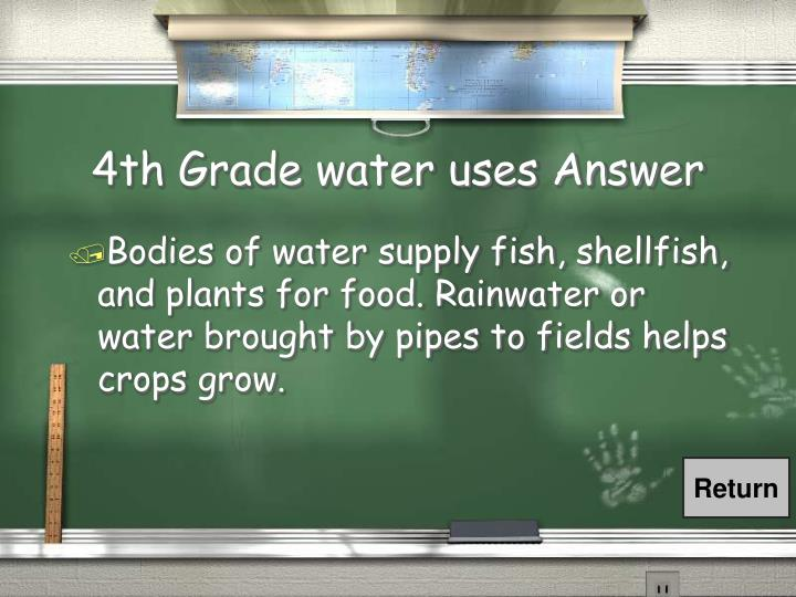 4th Grade water uses Answer