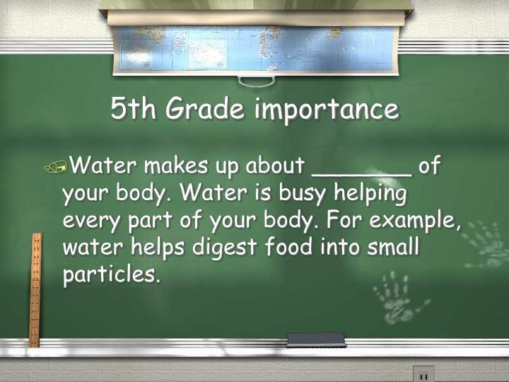 5th grade importance
