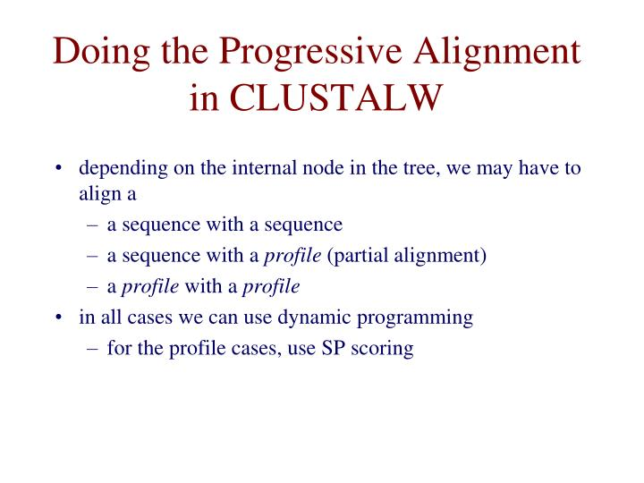 Doing the Progressive Alignment in CLUSTALW