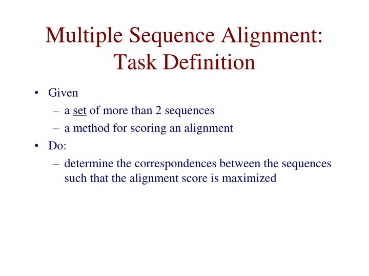 Multiple sequence alignment task definition