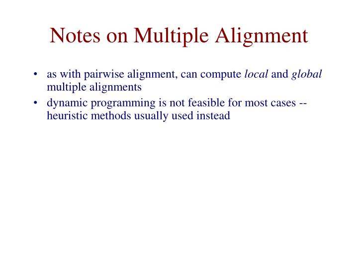 Notes on Multiple Alignment