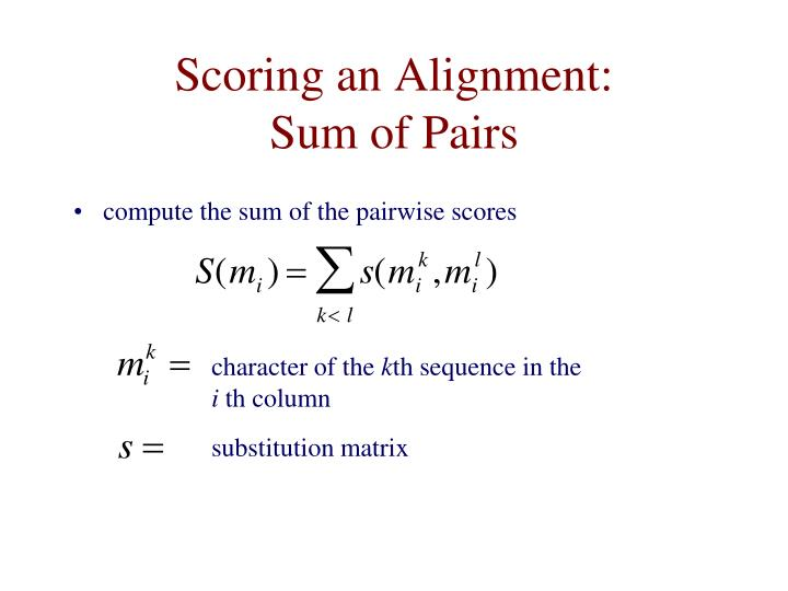 Scoring an Alignment: