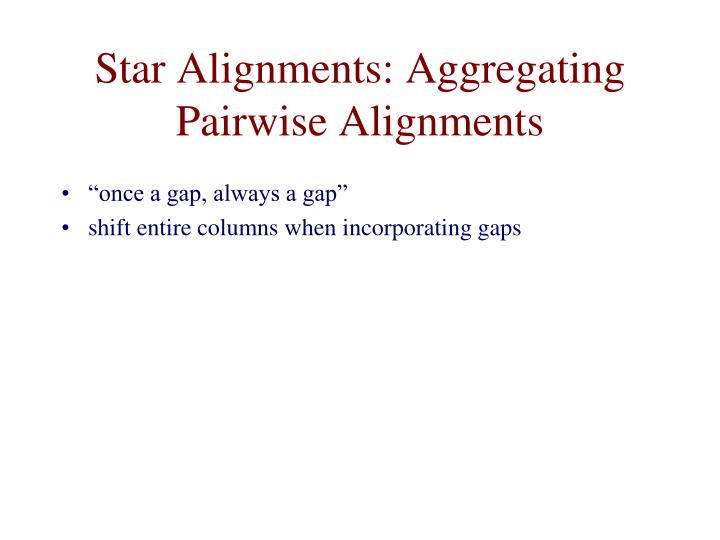 Star Alignments: Aggregating Pairwise Alignments