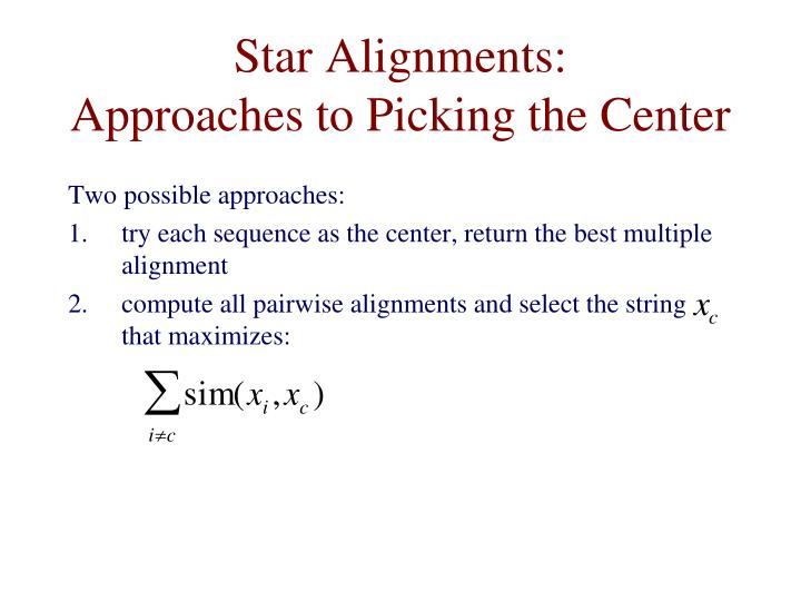 Star Alignments: