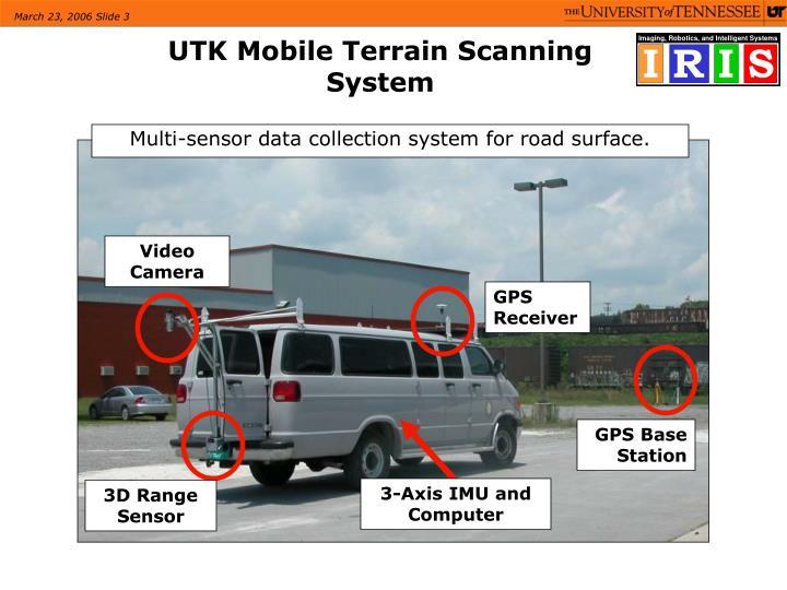 Utk mobile terrain scanning system