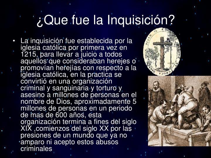 ¿Que fue la Inquisición?