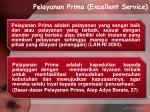pelayanan prima excellent service