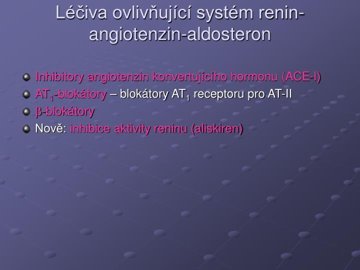 L iva ovliv uj c syst m renin angiotenzin aldosteron