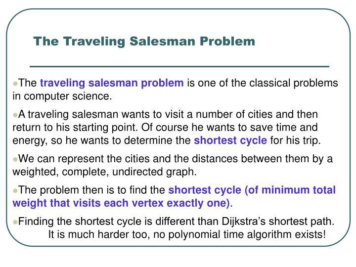 The Traveling Salesman Problem