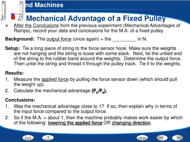 Mechanical Advantage of a Fixed Pulley