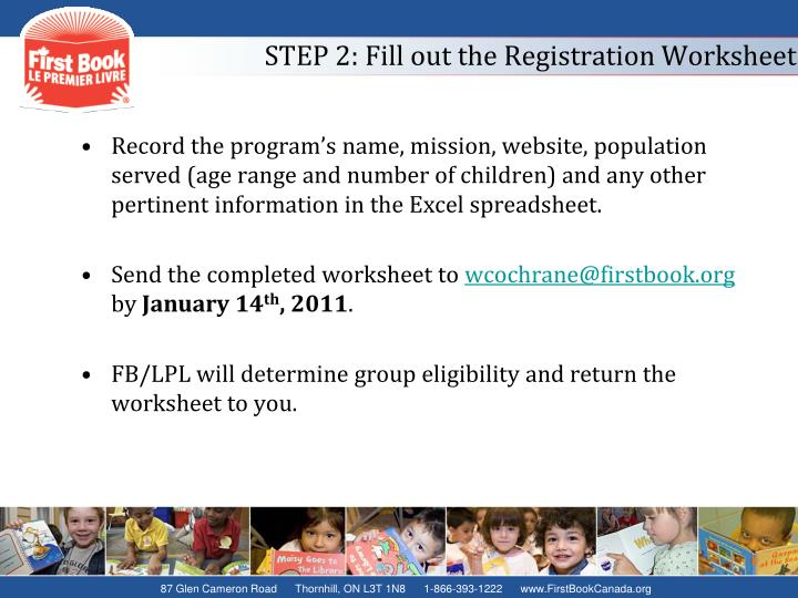 STEP 2: Fill out the Registration Worksheet