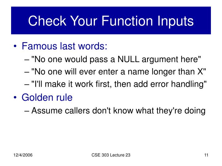 Check Your Function Inputs