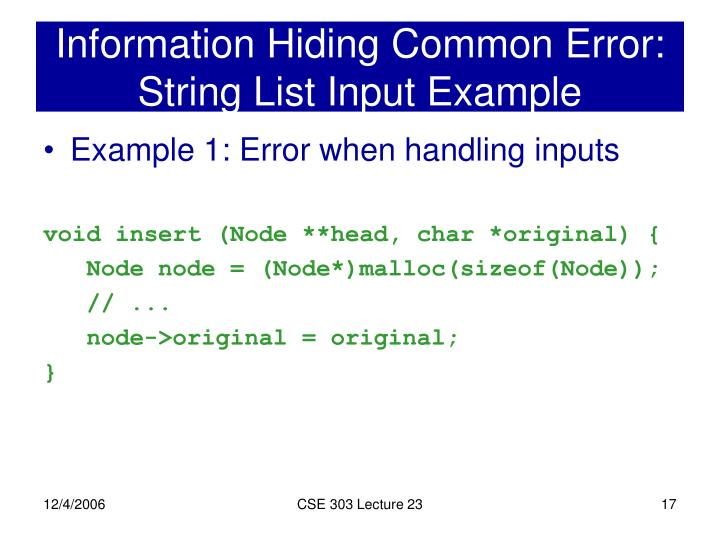 Information Hiding Common Error: String List Input Example