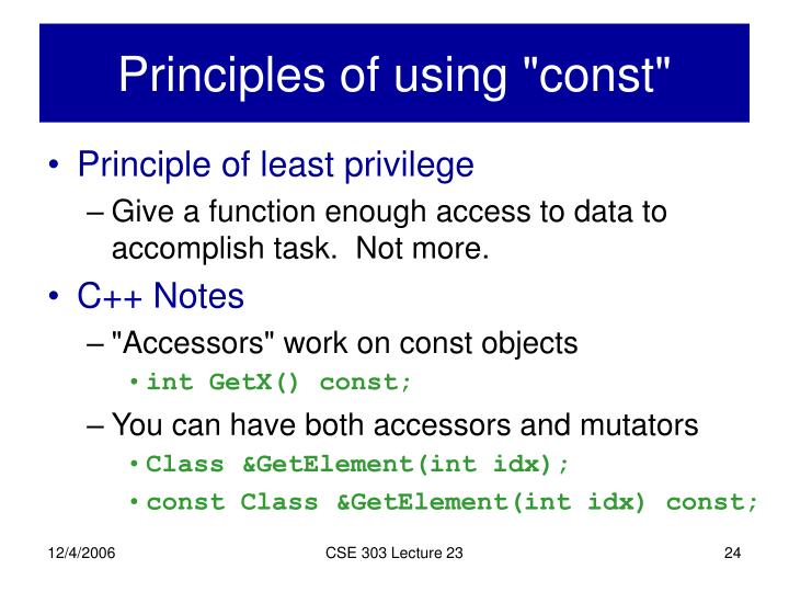 "Principles of using ""const"""
