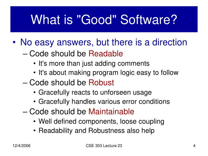 "What is ""Good"" Software?"