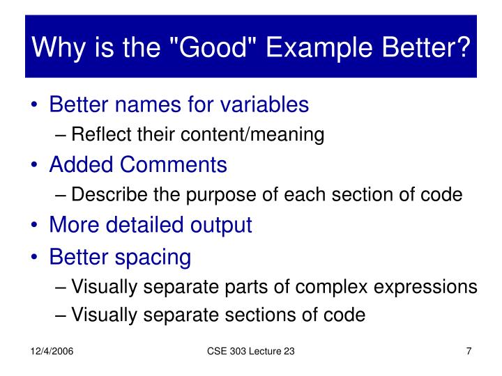 "Why is the ""Good"" Example Better?"