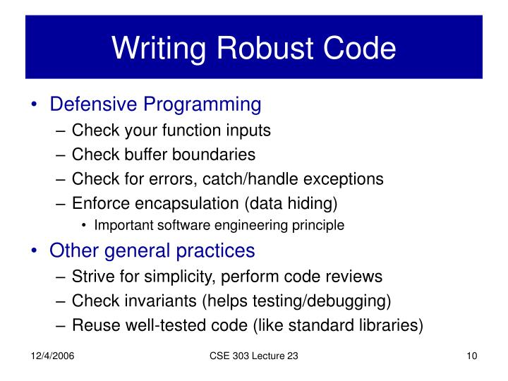 Writing Robust Code