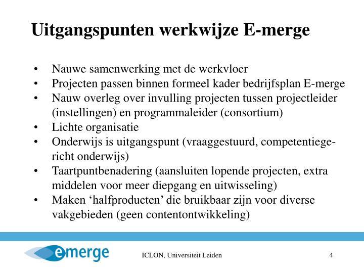 Uitgangspunten werkwijze E-merge