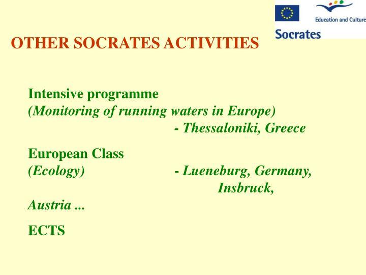 OTHER SOCRATES ACTIVITIES