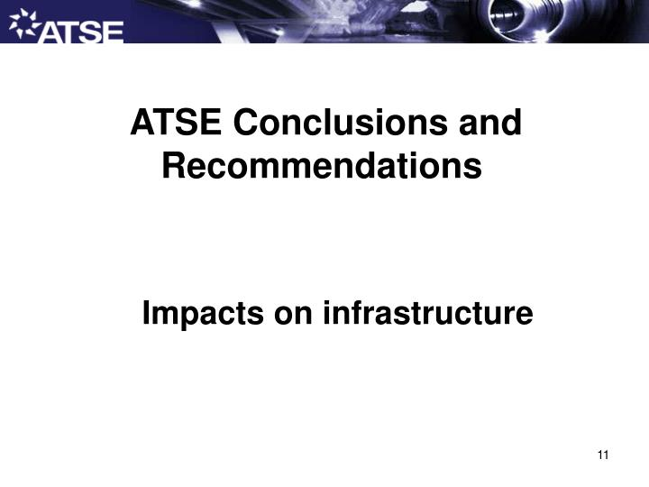 ATSE Conclusions and Recommendations