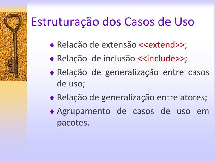 Estruturação dos Casos de Uso