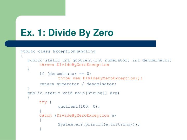 Ex. 1: Divide By Zero