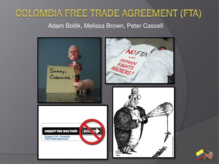 Ppt Colombia Free Trade Agreement Fta Powerpoint Presentation