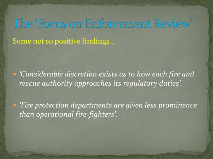 The 'Focus on Enforcement Review'