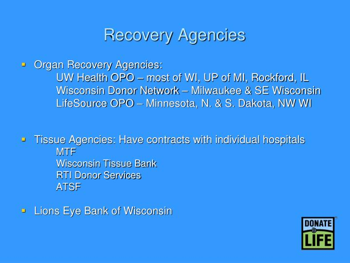 Recovery agencies