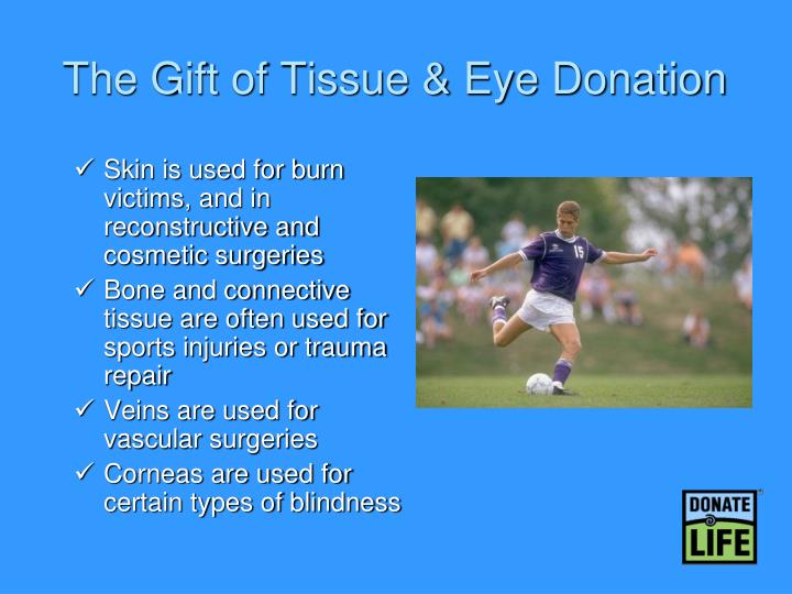The Gift of Tissue & Eye Donation