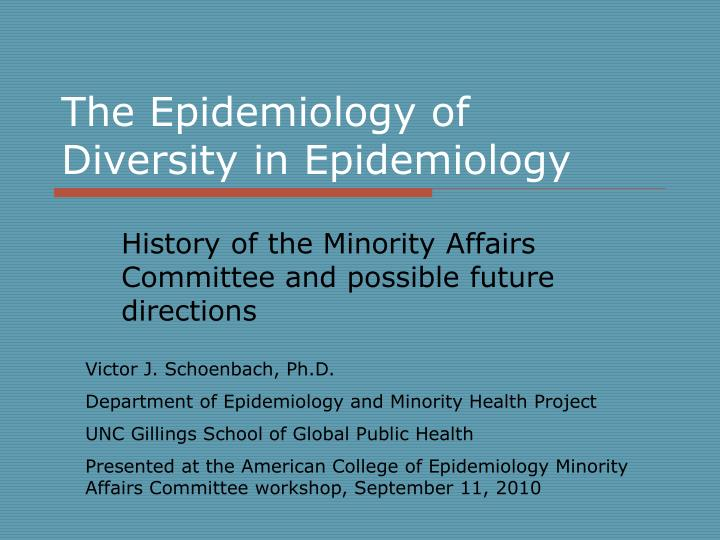 the epidemiology of diversity in epidemiology n.