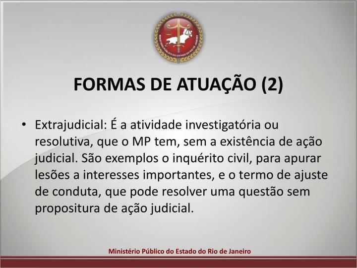 FORMAS DE ATUAÇÃO (2)
