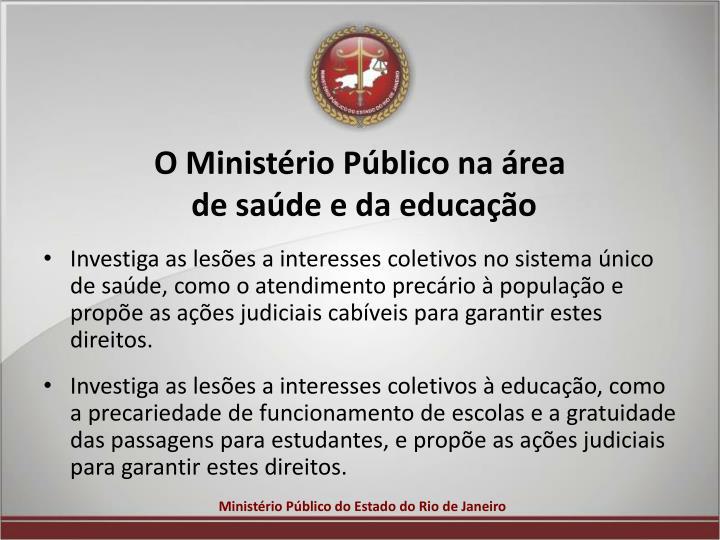 O Ministério Público na área