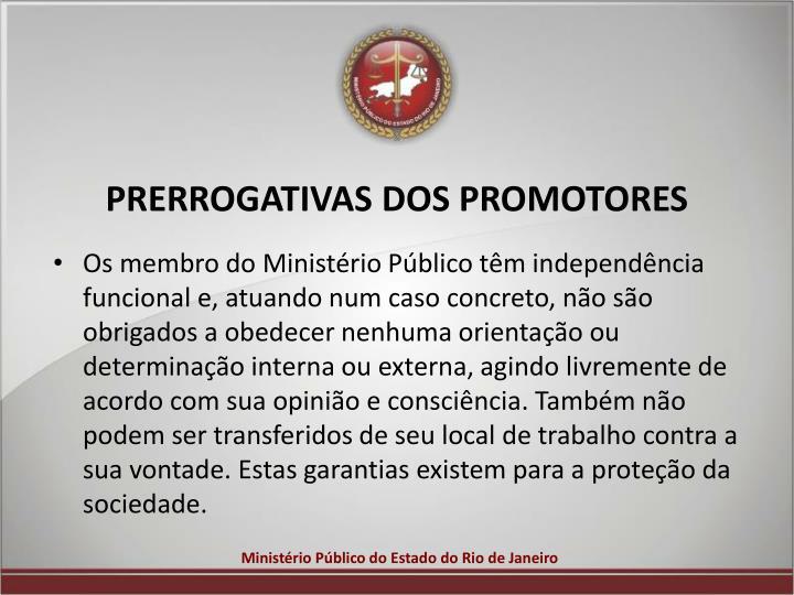 PRERROGATIVAS DOS PROMOTORES