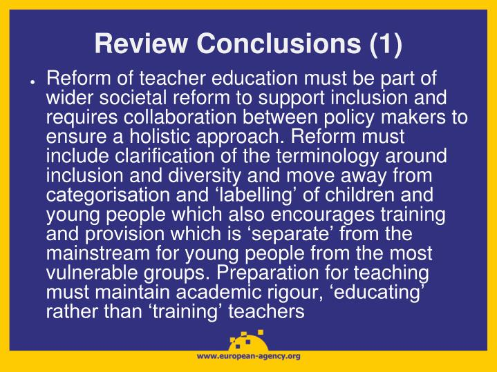 Review Conclusions (1)