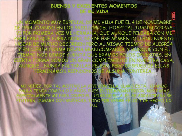 BUENOS Y EXCELENTES MOMENTOS