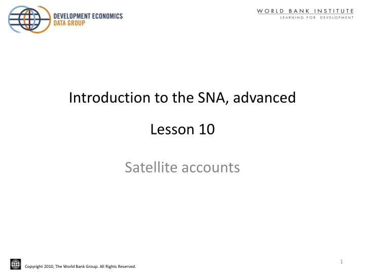 Introduction to the sna advanced lesson 10