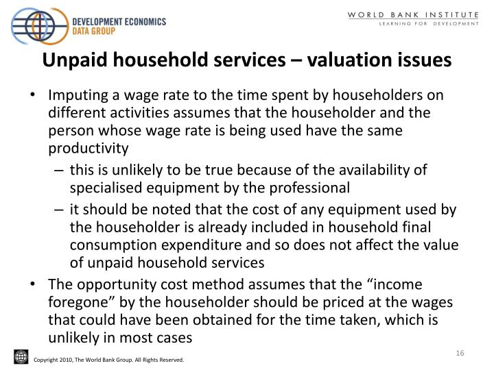 Unpaid household services – valuation issues