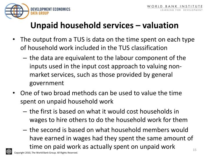 Unpaid household services – valuation