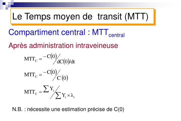 Compartiment central : MTT