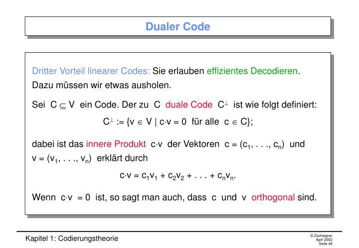 Dualer Code