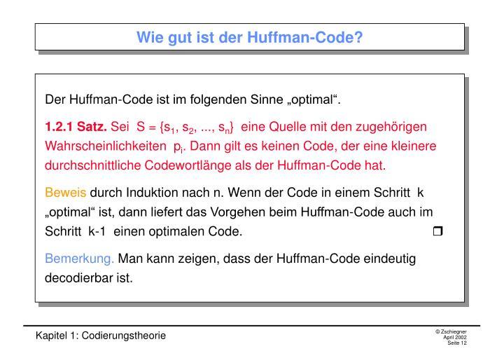 Wie gut ist der Huffman-Code?