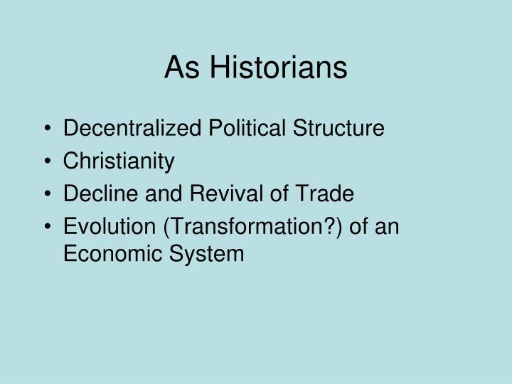 As Historians
