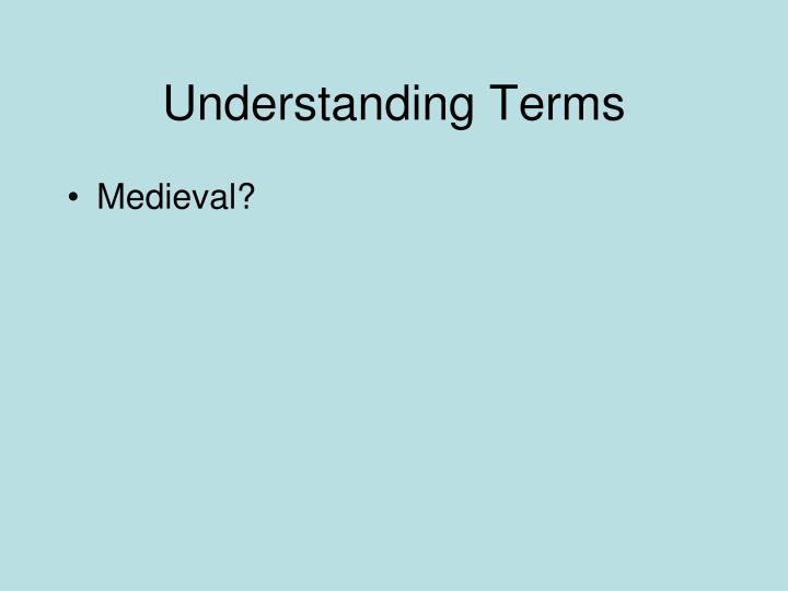 Understanding terms
