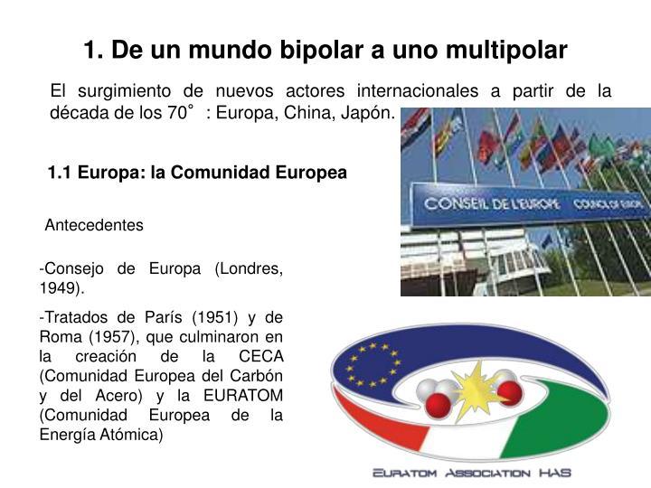 1 de un mundo bipolar a uno multipolar