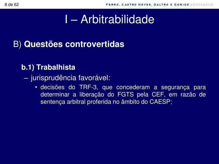 I – Arbitrabilidade