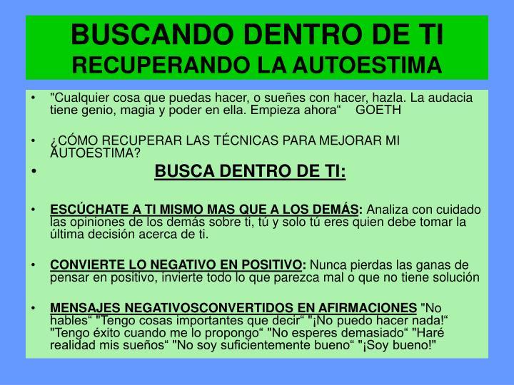 BUSCANDO DENTRO DE TI