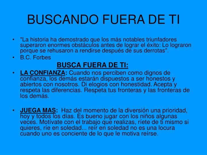 BUSCANDO FUERA DE TI
