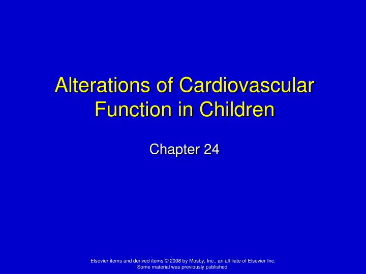 alterations of cardiovascular function in children n.